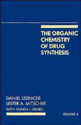 The Organic Chemistry of Drug Synthesis - Organic Chemistry Series of Drug Synthesis (Hardback)