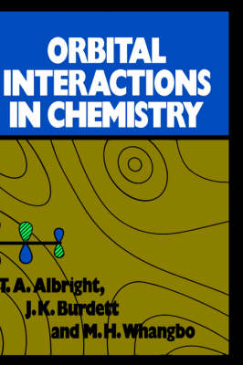 Orbital Interactions in Chemistry (Hardback)