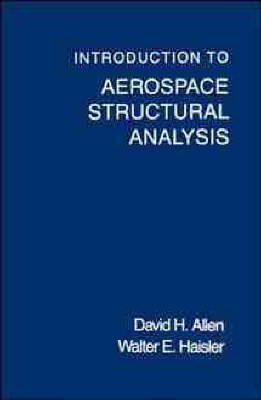 Introduction to Aerospace Structural Analysis (Paperback)