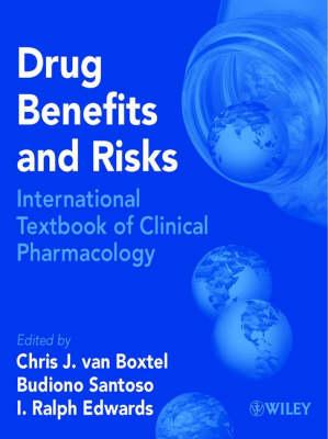 Drug Benefits and Risks: International Textbook of Clinical Pharmacology (Hardback)