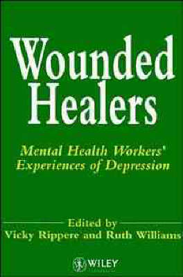 Wounded Healers: Mental Health Workers' Experiences of Depression (Paperback)