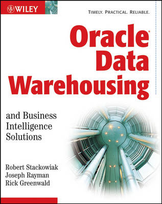 Oracle Data Warehousing and Business Intelligence Solutions (Paperback)