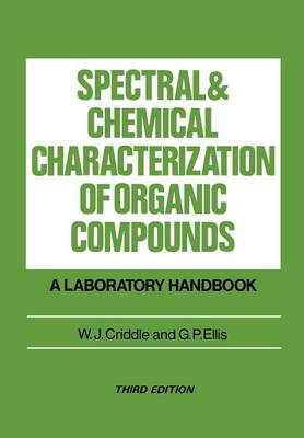 Spectral and Chemical Characterization of Organic Compounds: A Laboratory Handbook (Paperback)