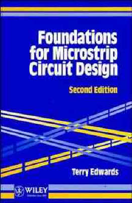 Foundations for Microstrip Circuit Design (Hardback)