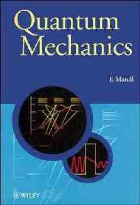Quantum Mechanics - Manchester Physics Series (Paperback)