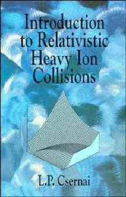Introduction to Relativistic Heavy Ion Collisions (Hardback)