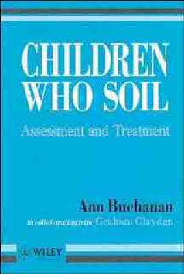Children Who Soil: Assessment and Treatment (Paperback)