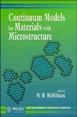 Continuum Models for Materials with Microstructure - Materials, Modelling & Computation (Hardback)