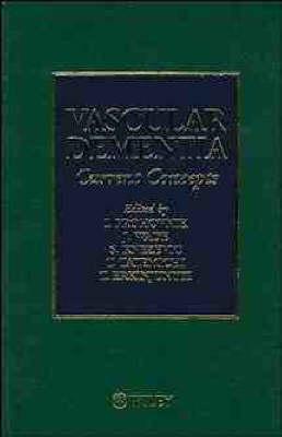 Vascular Dementia: Current Concepts (Hardback)