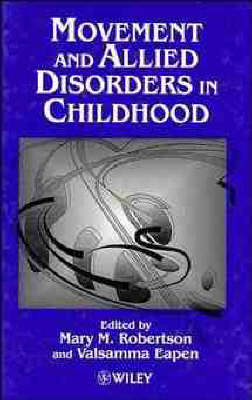 Movement and Allied Disorders in Childhood (Hardback)