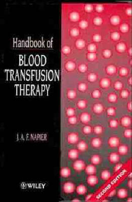 Handbook of Blood Transfusion Therapy (Hardback)