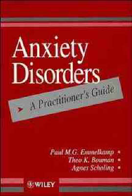 Anxiety Disorders: A Practitioner's Guide (Paperback)