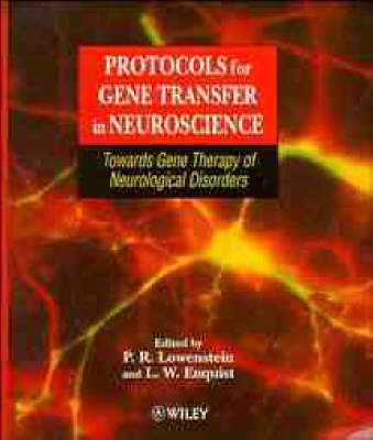 Protocols for Gene Transfer in Neuroscience: Towards Gene Therapy of Neurological Disorders (Paperback)