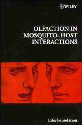 Olfaction in Mosquito-host Interactions - Ciba Foundation Symposium v. 200 (Hardback)