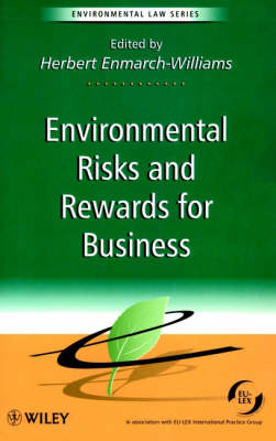 Environmental Risks and Rewards for Business - Environmental Law (Paperback)