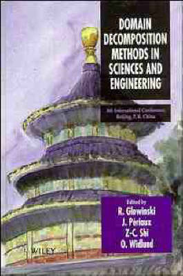 Domain Decomposition Methods in Sciences and Engineering: 8th International Conference, Beijing, China - Series in Computational Methods in Applied Sciences (Hardback)