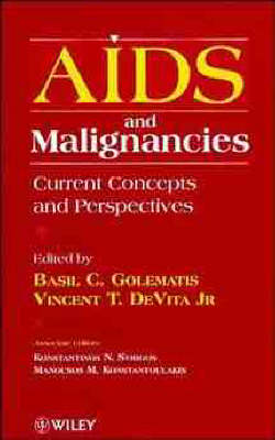 AIDS and Malignancies: Current Concepts and Perspectives (Hardback)