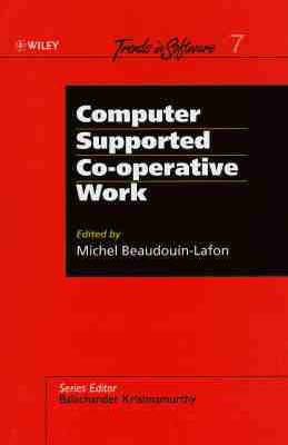 Computer-supported Cooperative Work (CSCW) - Trends in Software S. 7 (Paperback)