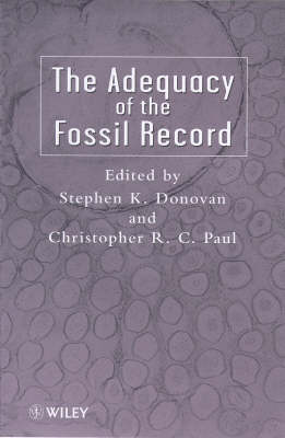 The Adequacy of the Fossil Record (Hardback)