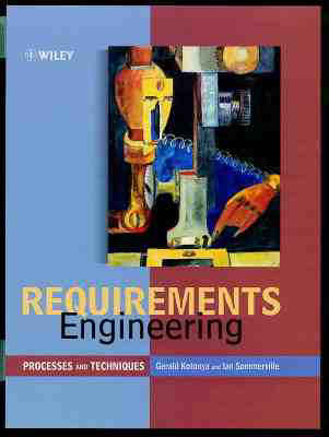 Requirements Engineering: Processes and Techniques - Worldwide Series in Computer Science (Hardback)