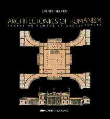 Architectonics of Humanism - Academy Editions (Paperback)