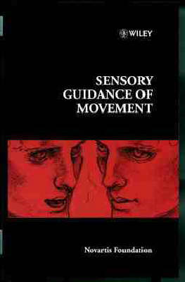 Sensory Guidance of Movement - Novartis Foundation Symposia v. 218 (Hardback)