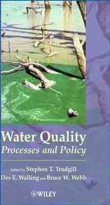 Water Quality: Processes and Policy (Hardback)