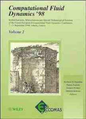Computational Fluid Dynamics: Computational Fluid Dynamics '98, Proceedings of the Fourth ECCOMAS Conference, Athens, Greece, v.1 4th (Hardback)