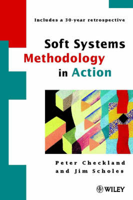 Soft Systems Methodology in Action (Paperback)
