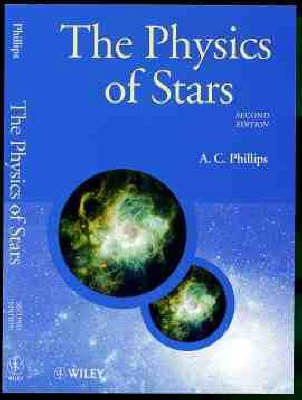 The Physics of Stars - Manchester Physics Series (Paperback)
