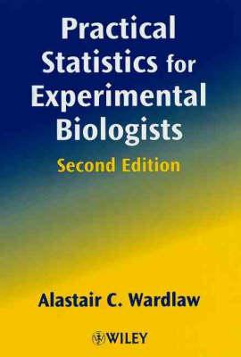 Practical Statistics for Experimental Biologists (Paperback)