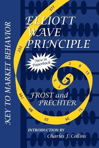 Elliott Wave Principle: Key to Market Behavior (Paperback)