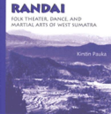 Randai: Folk Theater, Dance, and Martial Arts of West Sumatra (CD-ROM)