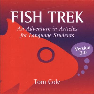 Fish Trek, Version 2.0: An Adventure in Articles for Language Students (CD-ROM)