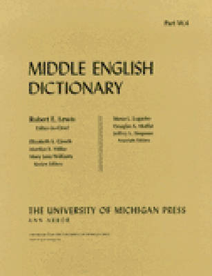 Middle English Dictionary: W.4 - Middle English Dictionary (Paperback)