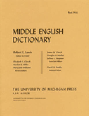 Middle English Dictionary: W.6 - Middle English Dictionary (Paperback)