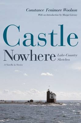 Castle Nowhere: Lake - Country Sketches - Sweetwater Fiction: Reintroductions (Paperback)