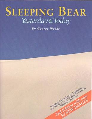 Sleeping Bear: Yesterday and Today (Paperback)
