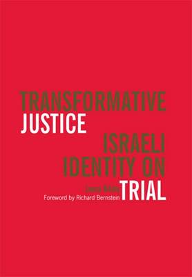 Transformative Justice: Israeli Identity on Trial - Law, Meaning & Violence (Paperback)