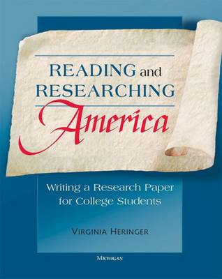 Reading and Researching America: Writing a Research Paper for College Students (Paperback)