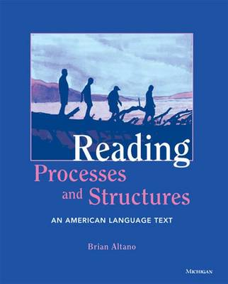 Reading Processes and Structures: An American Language Text (Paperback)