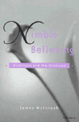 Nimble Believing: Dickinson and the Unknown (Paperback)