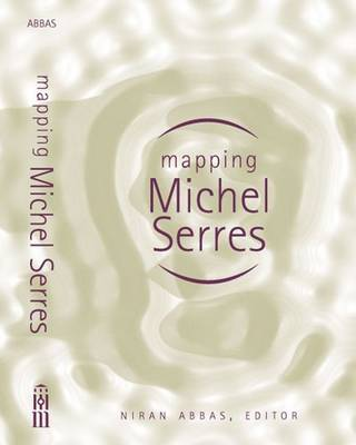 Mapping Michel Serres (Paperback)