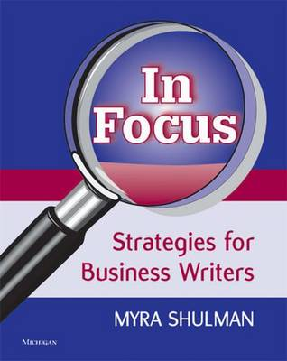 In Focus: Strategies for Business Writers (Paperback)