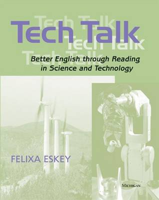 Tech Talk: Better English Through Reading in Science and Technology (Paperback)