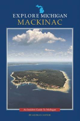 Explore Michigan: Mackinac (Paperback)