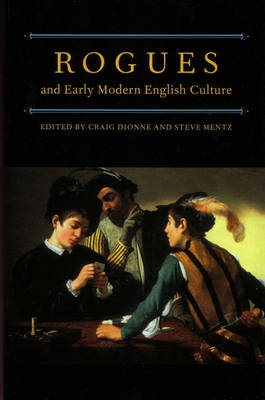 Rogues and Early Modern English Culture (Paperback)
