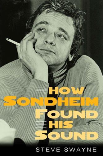How Sondheim Found His Sound (Paperback)