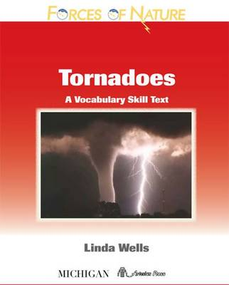 Tornadoes: A Vocabulary Skills Text - Forces of Nature Series (Paperback)