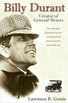 Billy Durant: Creator of General Motors (Paperback)